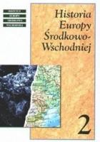 Historia Europy Środkowo-Wschodniej Tom 2