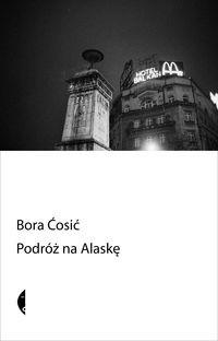 Okładka książki Podróż na Alaskę