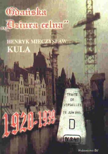 Okładka książki Gdańska Dziura Celna