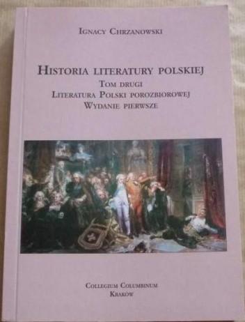 Okładka książki Historia literatury polskiej, T.2:  Literatura Polski porozbiorowej
