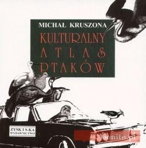 Okładka książki Kulturalny atlas ptaków