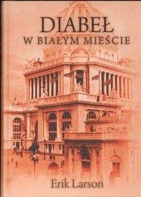 Okładka książki Diabeł w białym mieście