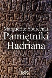 Okładka książki Pamiętniki Hadriana