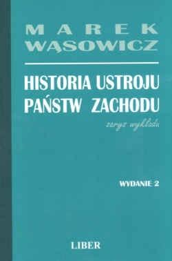 Okładka książki Historia ustroju państw zachodu - zarys wykładu.