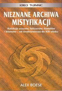 Okładka książki Nieznane archiwa mistyfikacji   Księgi tajemnic