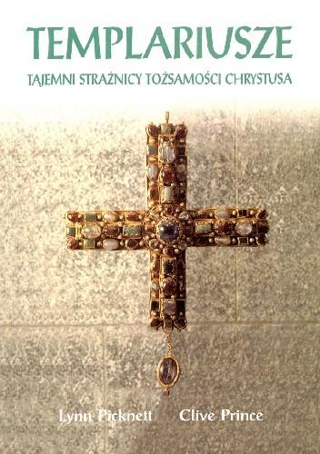 Okładka książki Templariusze. Tajemni strażnicy tożsamości Chrystusa