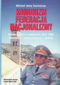 Okładka książki Komunizm Federacja Nacjonalizmy