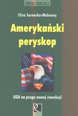 Okładka książki Amerykański peryskop. USA u progu nowej rewolucji