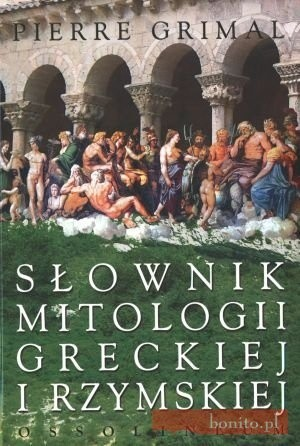 Okładka książki Słownik mitologii greckiej i rzymskiej