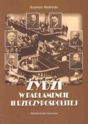 Okładka książki Żydzi w parlamencie II Rzeczypospolitej