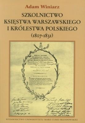 Okładka książki Szkolnictwo Księstwa Warszawskiego i Królestwa Polskiego (18