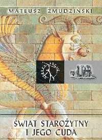 Okładka książki Świat starożytny i jego cuda