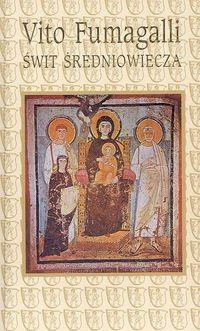 Okładka książki Świt średniowiecza