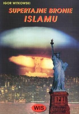 Okładka książki Supertajne bronie Islamu