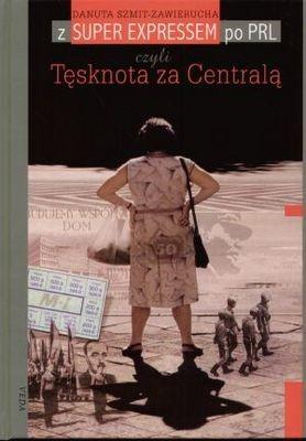 Okładka książki Tęsknota za Centralą