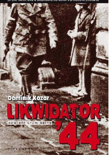 Okładka książki Likwidator '44