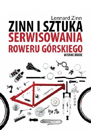 Okładka książki Zinn i sztuka serwisowania roweru górskiego (wydanie II)