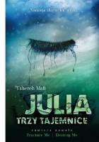 Julia. Trzy tajemnice