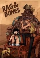 Rag and Bones