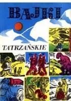Bajki Tatrzańskie