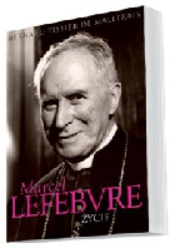 Okładka książki Marcel Lefebvre: Życie