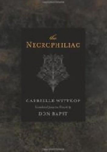 Okładka książki The Necrophiliac