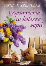 Okładka książki Wspomnienia w kolorze sepii