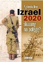 Izrael 2020 skazany na potęgę?