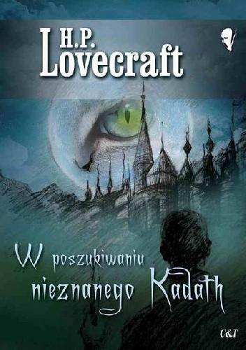 Okładka książki W poszukiwaniu nieznanego Kadath