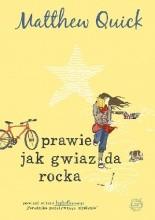 Okładka książki Prawie jak gwiazda rocka