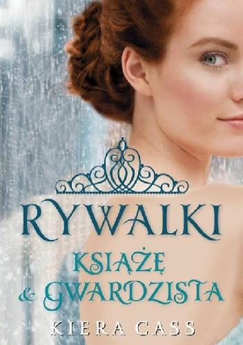 Okładka książki Rywalki. Książę i gwardzista