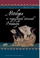 Mitologia w wygnańczych utworach Owidiusza