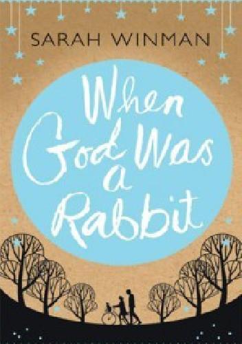 Okładka książki When God was a Rabbit