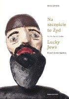 Na szczęście to Żyd / Lucky Jews