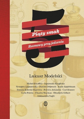 Okładka książki Piąty smak. Rozmowy przy jedzeniu