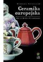 Ceramika europejska. Galeria rzemiosła artystycznego