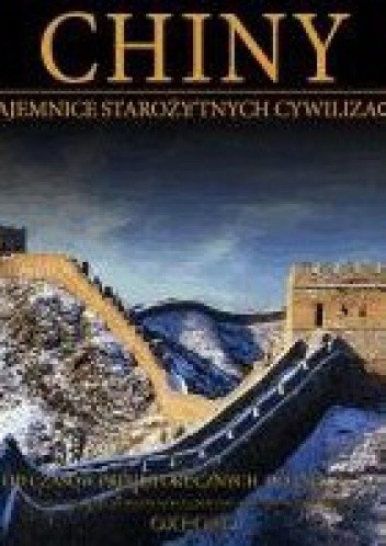 Okładka książki Chiny: Od czasów prehistorycznych do 220 r., cz.1