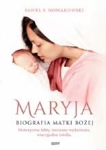 Okładka książki Maryja. Biografia Matki Bożej