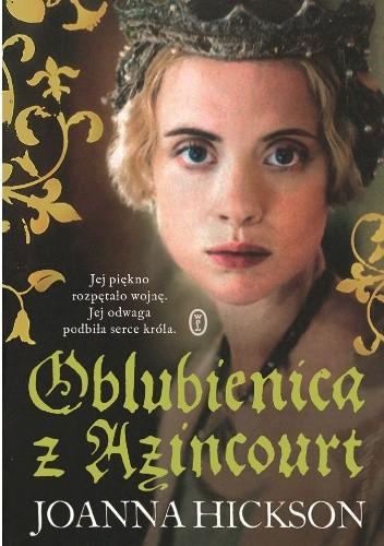Okładka książki Oblubienica z Azincourt