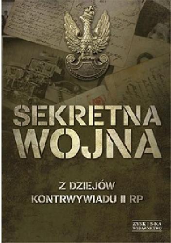 Okładka książki Sekretna wojna. Z dziejów kontrwywiadu II RP
