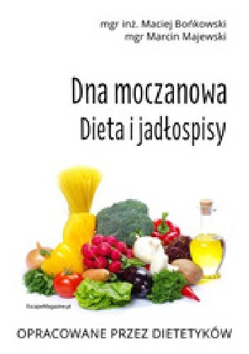 Dna Moczanowa Dieta I Jadlospisy Maciej Bonkowski Marcin