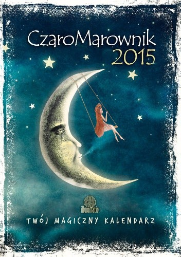 Okładka książki CzaroMarownik 2015. Twój magiczny kalendarz