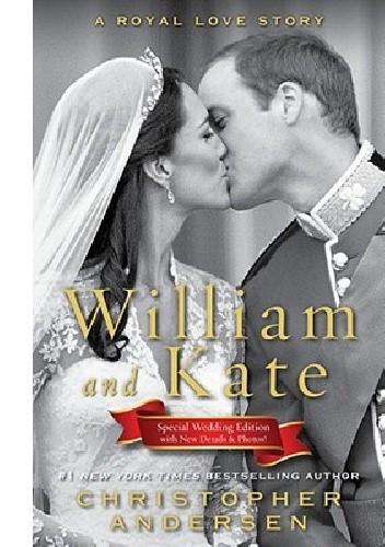 Okładka książki William and Kate: A Royal Love Story