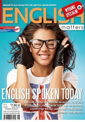 Okładka książki English Matters: English Spoken Today, 10/2014 (Wydanie specjalne)