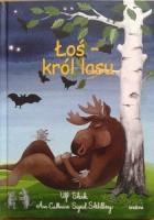 Łoś - król lasu