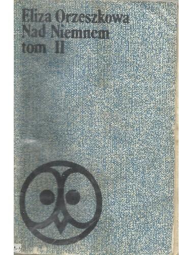 Okładka książki Nad Niemnem. Tom 2