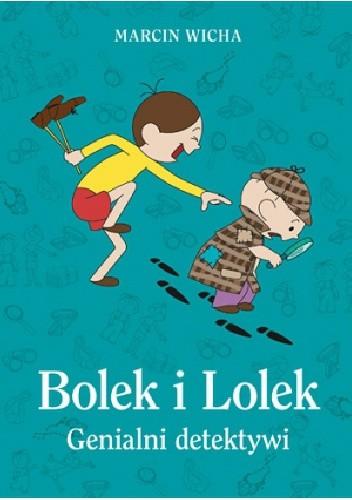 Okładka książki Bolek i Lolek. Genialni detektywi