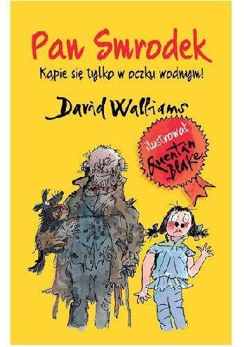 Okładka książki Pan Smrodek kąpie się tylko w oczku wodnym!