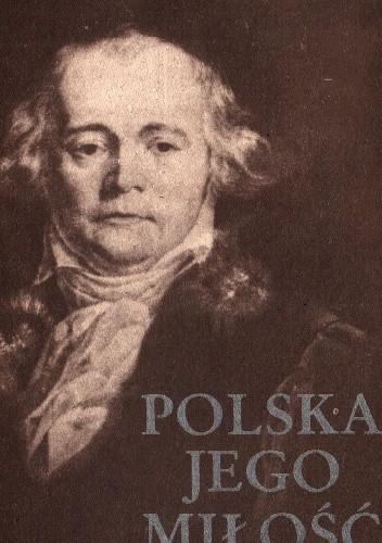 Okładka książki Polska jego miłość