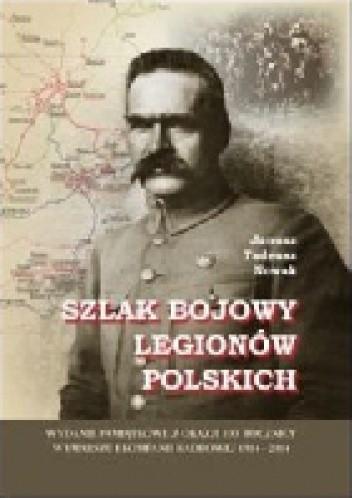 Okładka książki Szlak bojowy Legionów Polskich